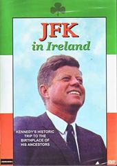 JFK in Ireland: Kennedy's Historic Trip to the