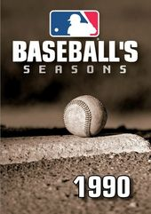 Baseball - Baseball's Seasons: 1990