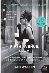Fifth Avenue, 5 A.M.: Audrey Hepburn, Breakfast