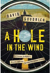 A Hole in the Wind: A Climate Scientist's Bicycle