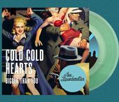 Cold Cold Hearts / Bigger Than You (Clear Vinyl)