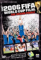Soccer - The FIFA 2006 World Cup Film: The Grand