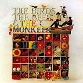 Birds, Bees And The Monkees