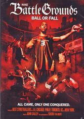 Basketball - Nike Battlegrounds: Ball or Fall