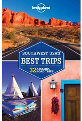 Lonely Planet Southwest Usa's Best Trips: 32