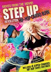 Step Up Revolution: Hip-Hop Cardio Burn
