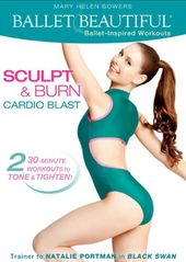 Ballet Beautiful: Sculpt & Burn Cardio Blast
