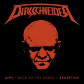Live: Back to the Roots - Accepted! (2-CD + DVD)