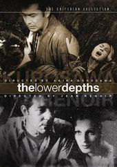 The Lower Depths: Two Films By Akira Kurosawa /