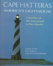 Cape Hatteras: America's Lighthouse
