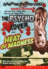 The Psycho Lover / Heat of Madness - Double