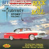 All American Rock 'N' Roll: The Fraternity Story,