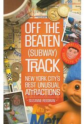 Off the Beaten Subway Track: New York City's Best