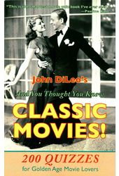 And You Thought You Knew Classic Movies!: 200