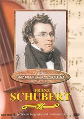 The Famous Composers Series: Franz Schubert