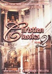 Christian Classics, Volume 2 (Seven Days A Week /