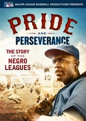 Pride and Perseverance: The Story of the Negro
