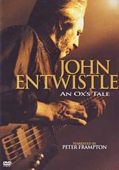 John Entwhistle - An Ox's Tale [Documentary]