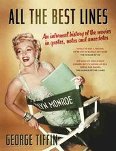 All the Best Lines: An Informal History of the