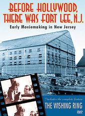 Before Hollywood There Was Fort Lee, N. J.: Early