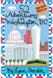 52 Adventures in Washington, D.C.
