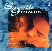 Smooth Grooves: A Sensual Collection, Volume 2