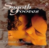 Smooth Grooves: A Sensual Collection, Volume 3