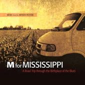 M For Mississippi - A Road Trip Through The