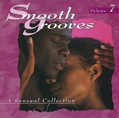 Smooth Grooves: A Sensual Collection, Volume 7