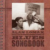 Alan Lomax: Blues Songbook (2-CD)