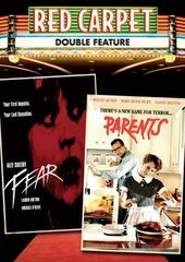 Red Carpet Double Feature: Fear / Parents