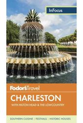 Fodor's In Focus Charleston: With Hilton Head &