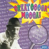 Great Googa Mooga [Ace]