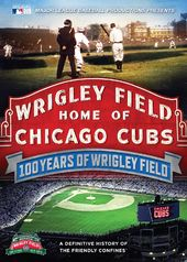 MLB - 100 Years of Wrigley Field