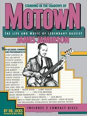 Standing in the Shadows of Motown: The Life and