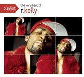 Playlist: The Very Best of R. Kelly [Clean]