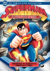 Superman - Animated Series: A Little Piece of Home