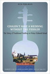 Couldn't Have a Wedding Without the Fiddler: The