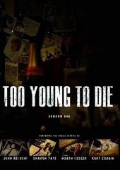 Too Young to Die - Season 1