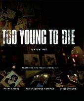 Too Young to Die - Season 2 (Blu-ray)