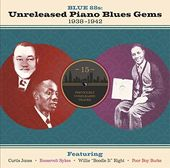 Blue 88s: Unreleased Piano Blues Gems 1938-1942