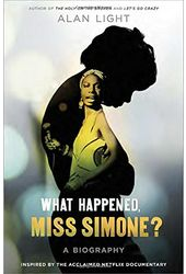 Nina Simone - What Happened, Miss Simone?: A