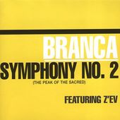 "Glenn Branca: Symphony No. 2 ""The Peak of the"