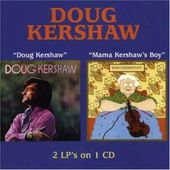 Doug Kershaw / Mama Kershaw's Boy