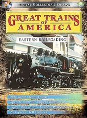 Trains - Great Trains of America: Eastern