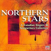 Northern Stars: A Canadian Singers & Songwriters
