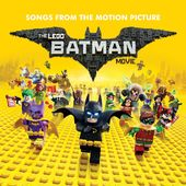 The Lego Batman Movie: Songs From The Motion
