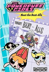 The Powerpuff Girls - Meet the Beat-Alls (Reissue)