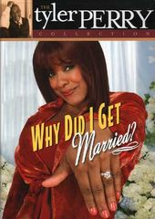 Tyler Perry- Why Did I Get Married?