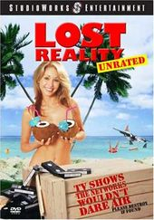 Lost Reality (Unrated): TV Shows the Networks